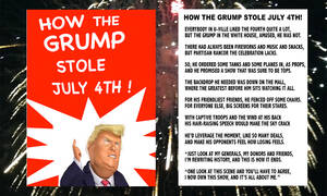 President Donald J. Grump decided to hijack Washington, D.C.'s longstanding July 4th celebration by making it about himself.